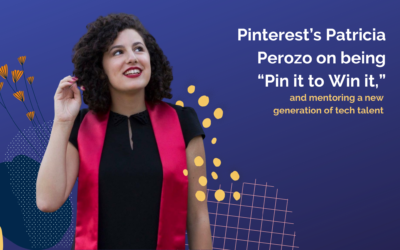 "Pinterest's Patricia Perozo on being ""Pin it to Win it,"" and mentoring a new generation of tech talent"